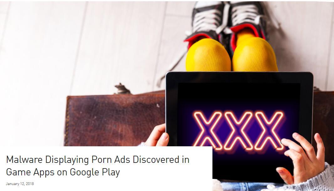 因向用户展示色情广告 谷歌Play下架60款游戏
